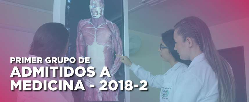 Primer grupo de admitidos a Medicina 2018-2