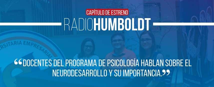 RadioHumboldt - Junio 20 de 2019 - Psicología y Neurodesarrollo