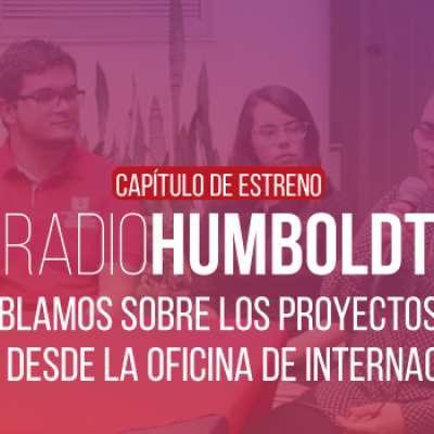 RadioHumboldt - 02 de agosto de 2019 - Internacionalización