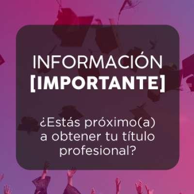 IMPORTANTE: Requisitos para la ceremonia de grado del 28 de enero de 2021
