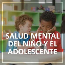 Especialización en Salud Mental del Niño y el Adolescente
