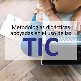 Diplomado en metodologías didácticas apoyadas en el uso de las TIC