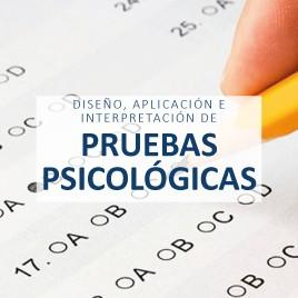 Diseño, aplicación e interpretación de pruebas psicológicas