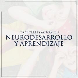 Especialización en Neurodesarrollo y Aprendizaje